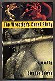 Wrestlers Cruel Study