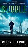 Bubble, Anders de la Motte, 1476794472