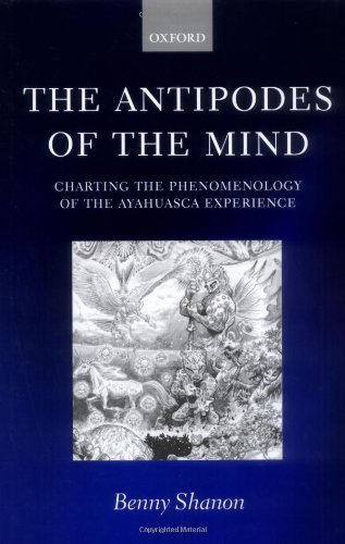 Download The Antipodes of the Mind: Charting the Phenomenology of the Ayahuasca Experience Pdf