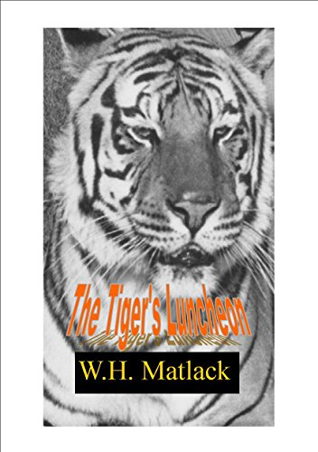 The Tiger's Luncheon by [Matlack, W.H.]