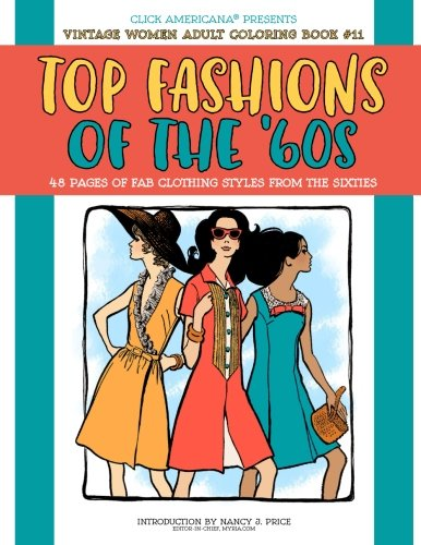 Top Fashions of the '60s: Vintage Women: Adult