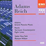 Image of Adams: Grand Pianola Music / Reich: Vermont Counterpoint; Eight Lines