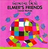 Elmer's Friends, David McKee, 1840590718