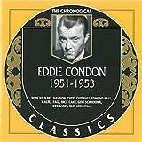 The Chronological Eddie Condon: 1951-1953