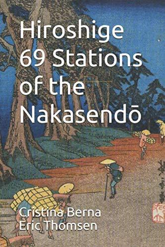Hiroshige 69 Stations of the Nakasendō
