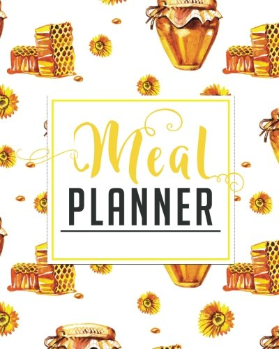 Read Online Meal Planner: 52 weeks Simple Meal Plans: Meal Planning For One or the Whole Family (Volume 20) pdf epub