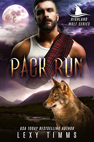 Travel Pack Series - Pack Run: Werewolf Shifter Romance (Highlander Wolf Series Book 1)