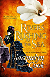 Rivers Rushing To The Sea: Volume 5 (The River Series)