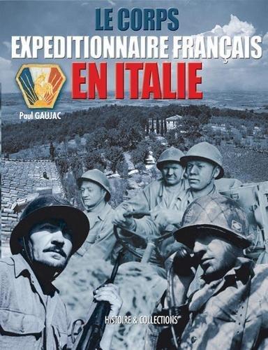 Le Corps Expeditionnaire Francais En Italie, 1943-1944  [Gaujac, Paul] (Tapa Dura)