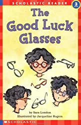 The Good Luck Glasses (Hello Reader, Level 3)