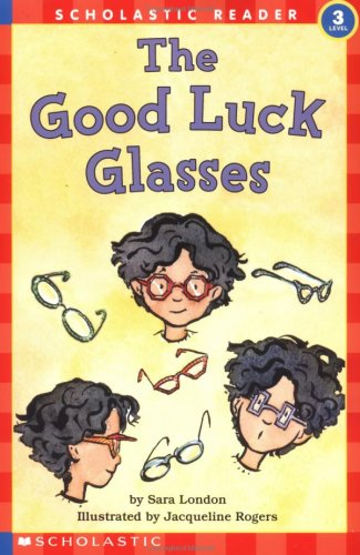 The Good Luck Glasses (Hello Reader, Level ()
