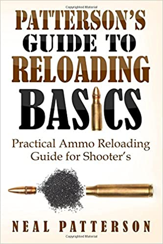 Patterson's Guide to Reloading Basics: Practical Ammo