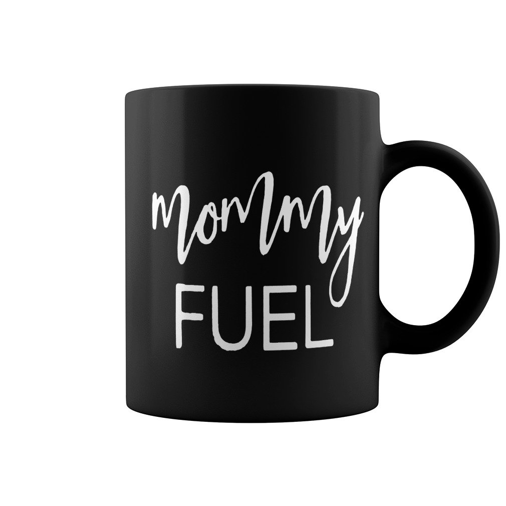 MOMMY FUEL MUG GIFT FOR MOM, Mother's Day Gift, Gift From Daughter, Funny Coffee Mug Mother' s Day Gift