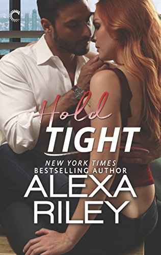 Hold Tight: A For Him Novella (For You) by [Riley, Alexa]