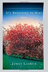 It's Beginning to Hurt: Stories