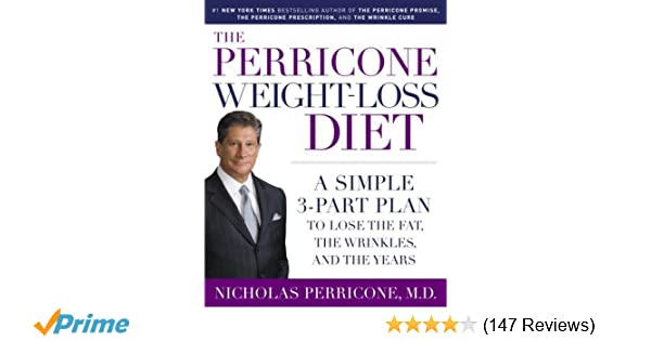 The Perricone Weight Loss Diet A Simple 3 Part Program To Lose The