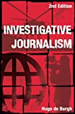 Investigative Journalism, De Burgh, Hugo, 0415441439