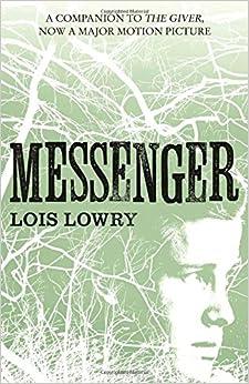 messenger the giver quartet lois lowry 9780007597284