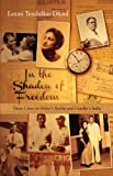 In the Shadow of Freedom, Laxmi Tendulkar Dhaul, 9381017662