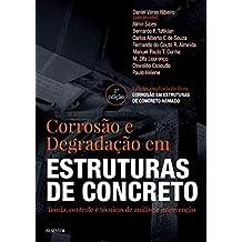 Corrosão e Degradação em Estruturas de Concreto