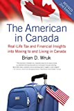 A revised an updated edition that factors in the latest 2013 changes to tax law — the definitive financial guide for Americans planning a move to CanadaHundreds of thousands of Americans are living in Canada today — and the tax issues for everyone...