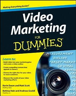 Video Marketing For Dummies by [Daum, Kevin, Hein, Bettina, Scott, Matt, Goeldi, Andreas]