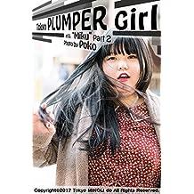 Tokyo PLUMPER Girl #14 -Miku- Part2: Chubby Women Photo Book (Tokyo MINOLI-do) (Japanese Edition)