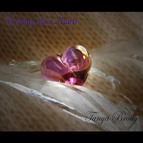 Breaking Glass Hearts - (Brody Glass)
