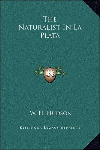 Book The Naturalist In La Plata