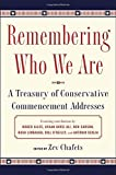 img - for Remembering Who We Are: A Treasury of Conservative Commencement Addresses book / textbook / text book