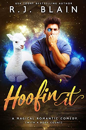 Hoofin' It: A Magical Romantic Comedy (with a body count) (Fell In Love In A Cop Car)