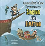 Captain Kidd's Crew Experiments with Sinking and Floating, Mark Weakland, 1404871446