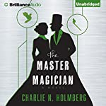 The Master Magician | Charlie N. Holmberg