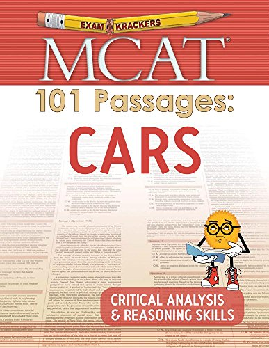 Examkrackers MCAT 101 Passages: Cars: Critical Analysis & Reasoning Skills