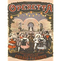 Operetta: A Theatrical History (Routledge Studies in Musical