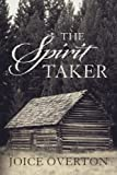 img - for The Spirit Taker book / textbook / text book