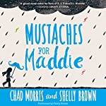 Mustaches for Maddie | Chad Morris