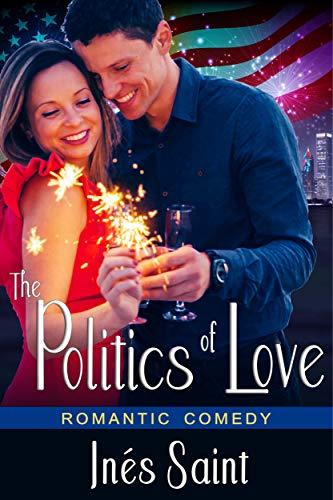 The Politics of Love: Romantic -