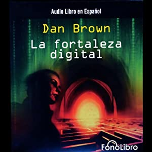 La Fortaleza Digital (Digital Fortress) Audiobook