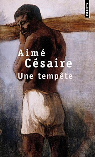 Une Tempete (Collection Points . Serie Theatre ; Theatre) (French Edition)