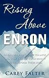 Rising above Enron, Carey Falter, 0984883444