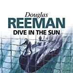 Dive in the Sun | Douglas Reeman