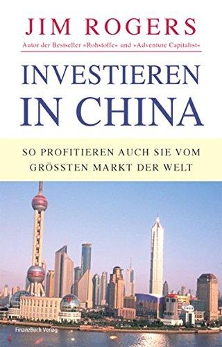 Investieren in China: So profitieren auch Sie vom größten Markt der Welt