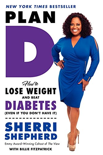 Organize D: How to Lose Weight and Beat Diabetes (Even If You Don't Have It)