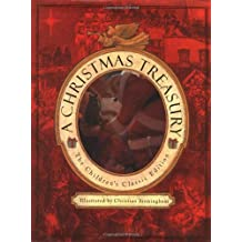 A Christmas Treasury: The Children's Classic Edition