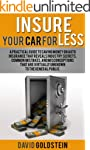 Insure Your Car for Less: A Practical...