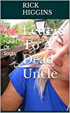 Letters To A Dead Uncle: A Travel Novel Of Sorts