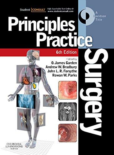 Principles & Practice of Surgery (6th 2012) [Garden, Bradbury, Forsythe & Parks]