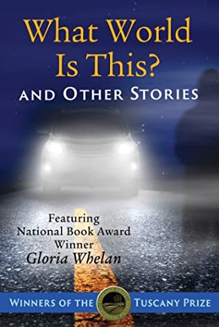 book cover of What World Is This? and Other Stories