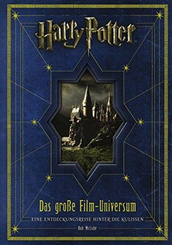 Harry Potter: Das große Film-Universum: Eine Entdeckungsreise hinter die Kulissen
